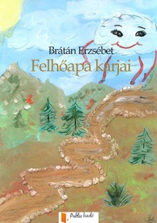 BRÁTÁN ERZSÉBET - Felhőapa karja [eKönyv: pdf, epub, mobi]