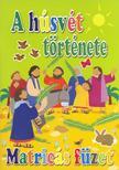 Rock, Lois - Ayliffe, Alex - A húsvét története