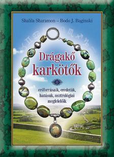 SHARAMON, SHALILA-BAGINSKI - DRÁGAKŐ KARKÖTŐK
