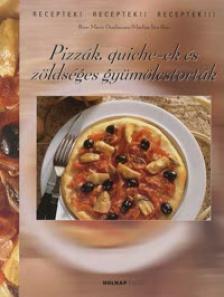 DONHAUSER, ROSE MARIE - Pizzák, quiche-ek és zöldséges gyümölcstorták