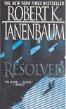 TANENBAUM, ROBERT K. - Resolved [antikvár]