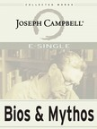 Joseph Campbell - Bios and Mythos [eKönyv: epub,  mobi]