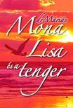 Dr. Máriás Antal - Mona Lisa és a tenger