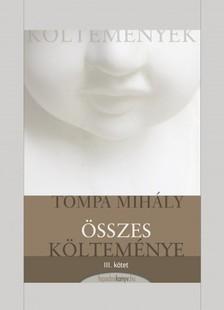 Tompa Mihály - Tompa Mihály összes költeménye III. kötet [eKönyv: epub, mobi]
