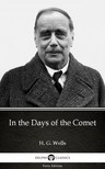 Delphi Classics H. G. Wells, - In the Days of the Comet by H. G. Wells (Illustrated) [eKönyv: epub,  mobi]