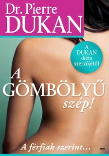 Pierre Dukan - A gömbölyű szép! - A férfiak szerint... #
