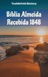 TruthBeTold Ministry, Joern Andre Halseth, Jo?o Ferreira - Bíblia Almeida Recebida 1848 [eKönyv: epub, mobi]