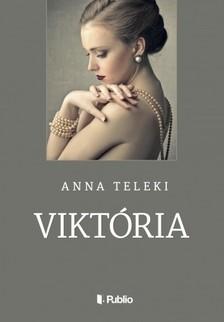 Teleki Anna - VIKTÓRIA [eKönyv: epub, mobi]