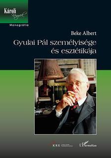 Beke Albert - Gyulai Pál személyisége és esztétikája