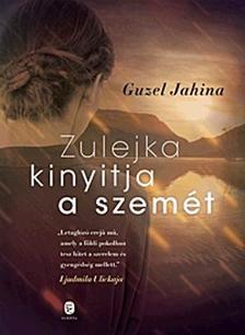 Guzel Jahina - Zulejka kinyitja a szemét