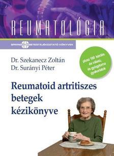 Dr. Szekanecz Zoltán - Dr. Surányi Péter - Reumatoid artritiszes betegek kézikönyve