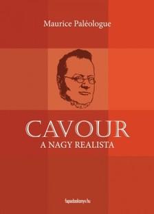 PALÉOLOGUE MAURICE - Cavour a nagy realista [eKönyv: epub, mobi]