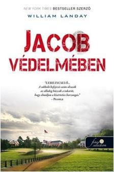 William Landay - Jacob védelmében - KEMÉNY BORÍTÓS