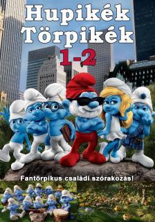 - HUPIKÉK TÖRPIKÉK /  HUPIKÉK TÖRPIKÉK 2.