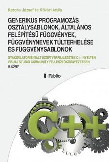 Attila Katona József és Kővári - GENERIKUS PROGRAMOZÁS [eKönyv: epub, mobi]