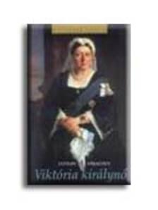 STRACHEY, LYTTON - Viktória Királynő