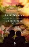 Elif shafak - Az isztambuli fattyú [eKönyv: epub, mobi]