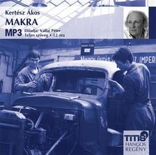 KERTÉSZ ÁKOS - MAKRA - HANGOSKÖNYV - MP3 #