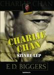 Biggers Earl Derr - Charlie Chan színre lép [eKönyv: epub, mobi]<!--span style='font-size:10px;'>(G)</span-->