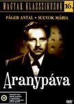 - ARANYPÁVA - MAGYAR KLASSZIKUSOK 16. [DVD]