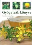 Juhász Ágnes - Gyógyteák könyve 3. bővített, átdolgozott kiadás