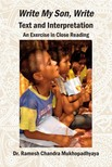 Mukhopadhyaya Ramesh Chandra - K. V. Dominic's Write My Son,  Write--Text and Interpretation [eKönyv: epub,  mobi]
