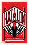 Naomi Alderman - A hatalom<!--span style='font-size:10px;'>(G)</span-->