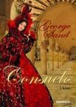 SAND GEORGE - Consuelo I. Rész [eKönyv: epub, mobi]<!--span style='font-size:10px;'>(G)</span-->