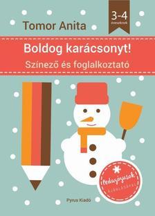 Tomor Anita - Boldog karácsonyt! - Színező és foglalkoztató - 3-4 éveseknek