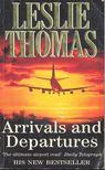 Thomas, Leslie - Arrivals and Departures [antikvár]