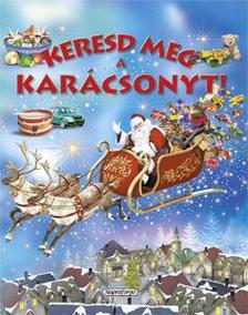 - Keresd meg a karácsonyt!
