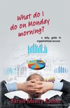 Sacher Harold Monty - What do I do on Monday morning? [eKönyv: epub,  mobi]