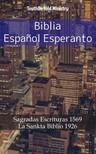 TruthBeTold Ministry, Joern Andre Halseth, Ludwik Lazar Zamenhof - Biblia Espanol Esperanto [eKönyv: epub,  mobi]