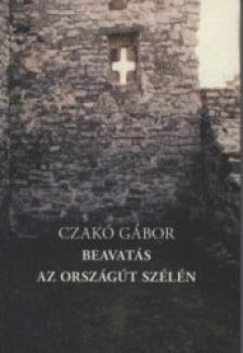 Czakó Gábor - Az Országút szélén