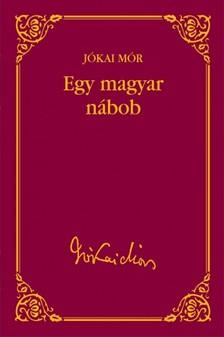 JÓKAI MÓR - Egy magyar nábob [eKönyv: epub, mobi]