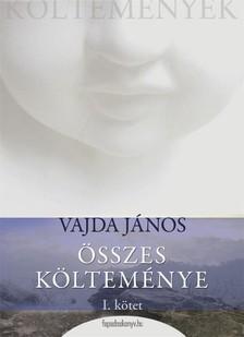VAJDA JÁNOS - Vajda János öszes költeménye 1.rész [eKönyv: epub, mobi]