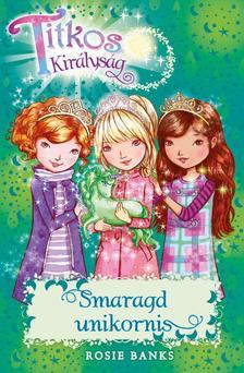 Titkos királyság 23. - Smaragd unikornis #