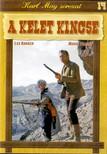 GOTTLIEB, FRANZ JOSEF - A KELET KINCSE - KARL MAY SOROZAT 14.