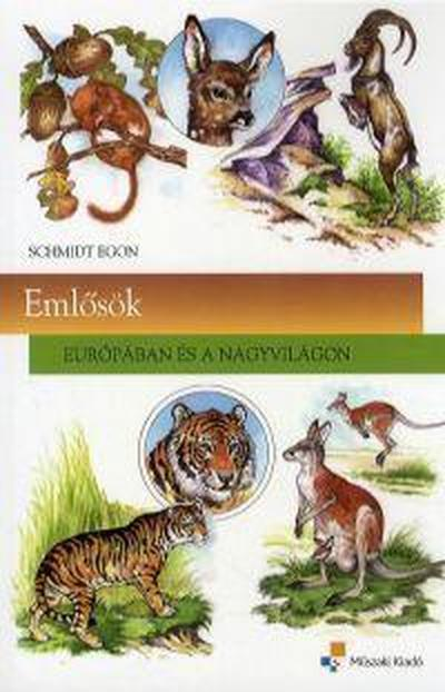 9789631645644 - Schmidt Egon: Emlősök - Könyv