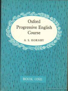 HORNBY, A S - Oxford Progressive English Course [antikvár]