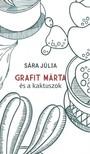 SÁRA JÚLIA - Grafit Márta és a kaktuszok [eKönyv: epub,  mobi]