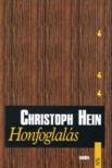 Hein, Christoph - HONFOGLALÁS [antikvár]