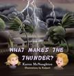 McNaughton Karen - What Makes the Thunder? [eKönyv: epub,  mobi]