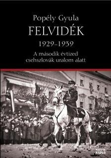 Popély Gyula - Felvidék 1929-1939