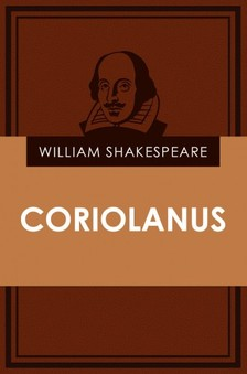 William Shakespeare - Coriolanus [eKönyv: epub, mobi]