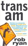 RYAN, ROB - Trans Am [antikvár]
