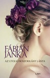 Fábián Janka - Az utolsó boszorkány lánya [eKönyv: epub, mobi]<!--span style='font-size:10px;'>(G)</span-->