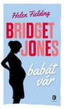 Helen Fielding - Bridget Jones babát vár [eKönyv: epub,  mobi]