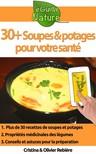 Olivier Rebiere Cristina Rebiere, - 30+ Soupes et potages pour votre santé [eKönyv: epub,  mobi]