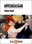 ALPHONSE DAUDET - Művészházasságok [eKönyv: epub,  mobi]